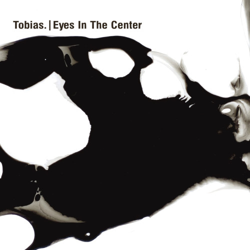 TOBIAS. | Eyes In The Center (Ostgut Ton) - CD/LP