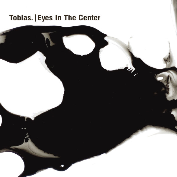 TOBIAS. | Eyes In The Center (Ostgut Ton) – CD/LP