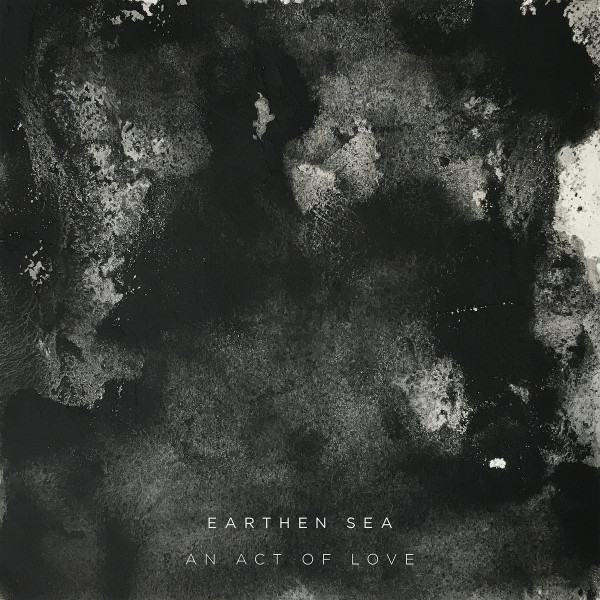 EARTHEN SEA | An Act Of Love (Kranky) – LP