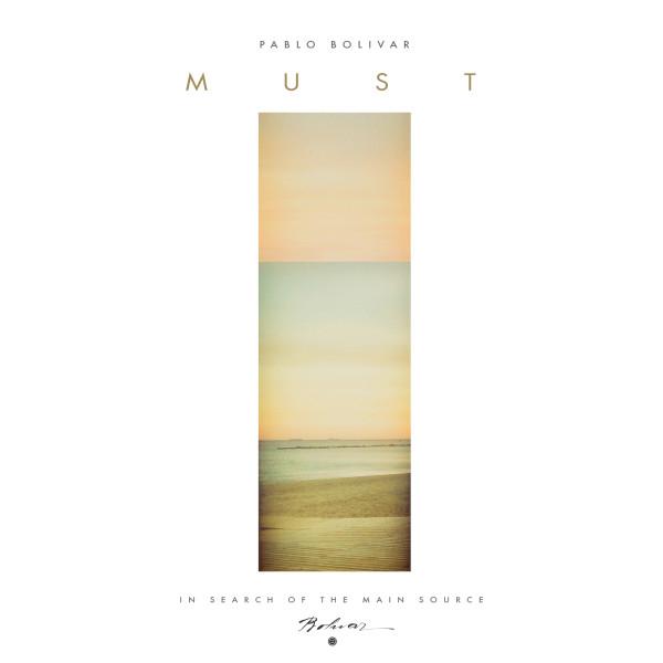 PABLO BOLIVAR | Must (AvantRoots) – CD