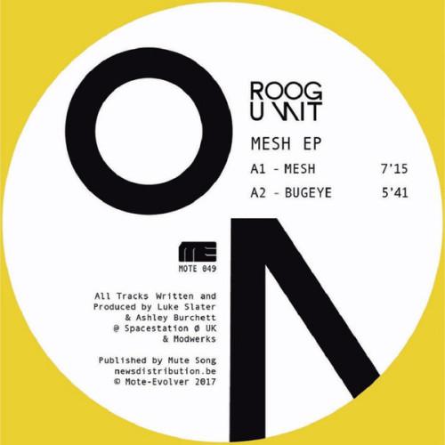 ROOG UNIT | Mesh (Mote-Evolver) - EP