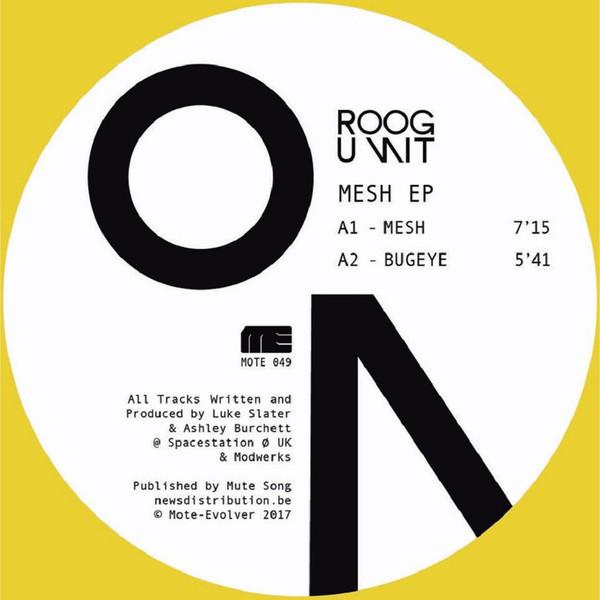 ROOG UNIT | Mesh (Mote-Evolver) – EP