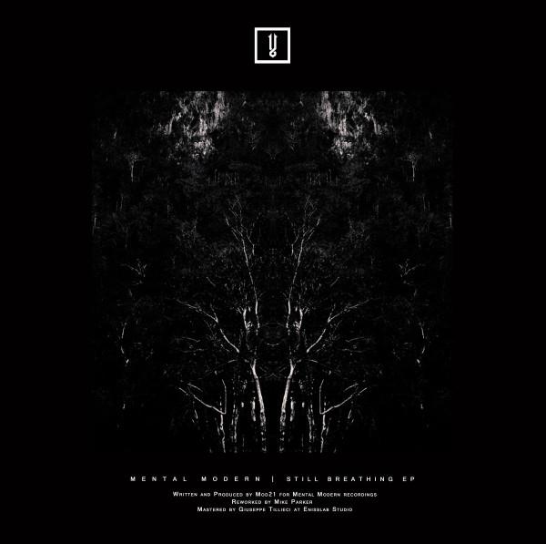 MOD21 | Still Breathing (Mental Modern) – EP