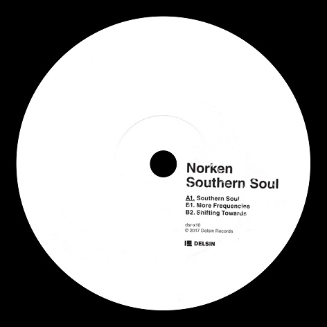 NORKEN | Southern Soul (Delsin Records) - EP