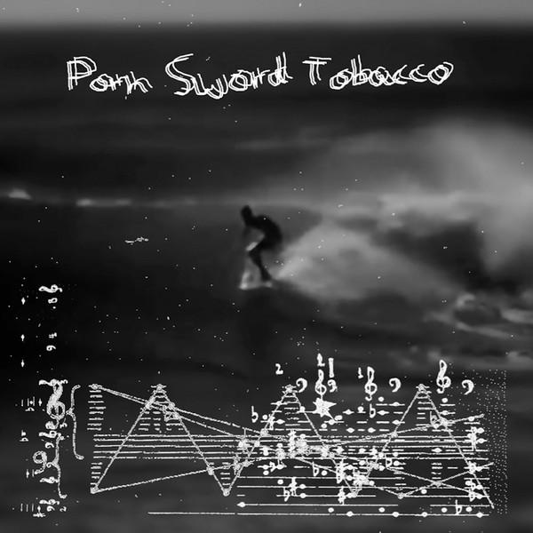 PORN SWORD TOBACCO | 2017 (Acido Records) – 2xLP