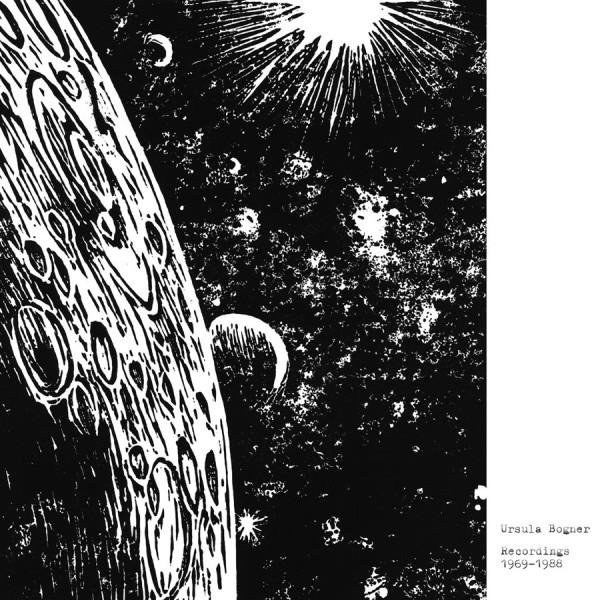 URSULA BOGNER | Recordings 1969-1988 (Faitiche) – CD