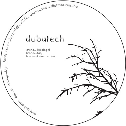 DUBATECH | Ginkgobaum EP (Baum Records)