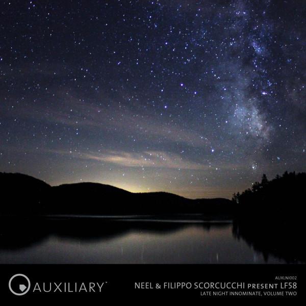 NEEL & FILIPPO SCORCUCCHI | Late Night Innominate Vol 2 (Auxiliary) – EP