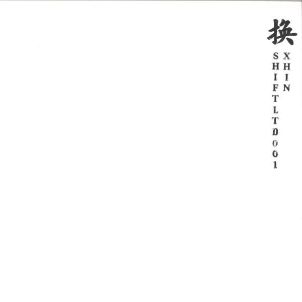 XHIN | SHIFT LTD 001 (Midnight Shift Records) – EP