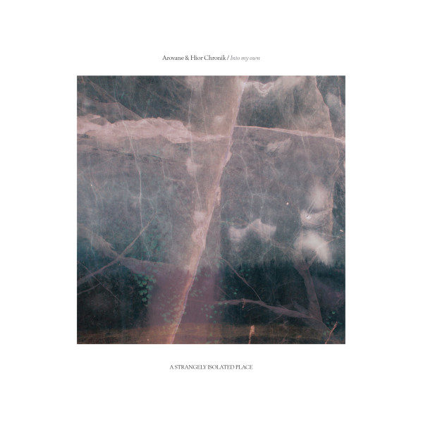 AROVANE & HIOR CHRONIK   Into my own (A Strangely Isolated Place) – 2xLP