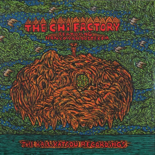 THE CHI FACTORY | The Kallikatsou Recordings (Astral Industries) - LP