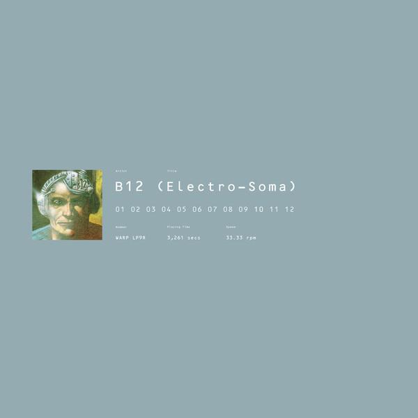 B12 | Electro-Soma (Warp Records) – 2xLP