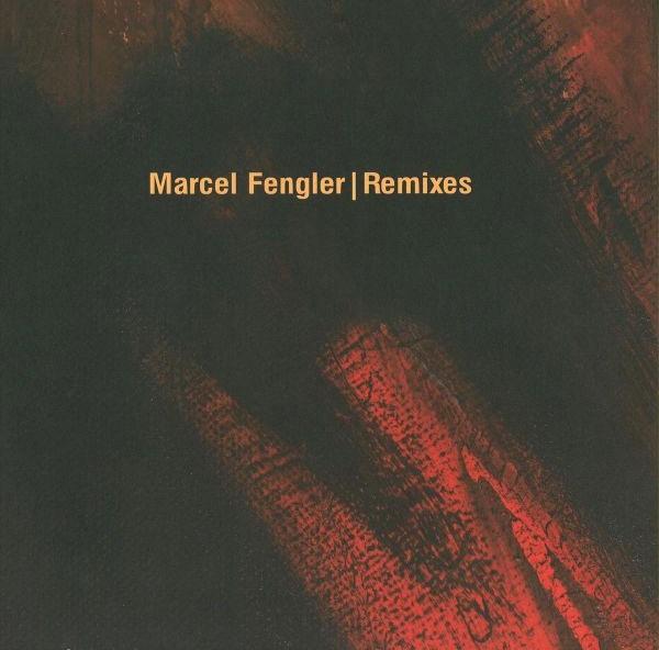 MARCEL FENGLER   Remixes (Ostgut Ton) – EP
