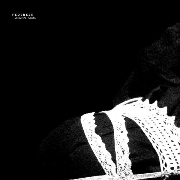 FEDERSEN | Originale State (Linear Movement) – EP
