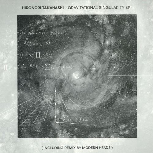 HIRONORI TAKAHASHI | Gravitational Singularity EP (Seance)