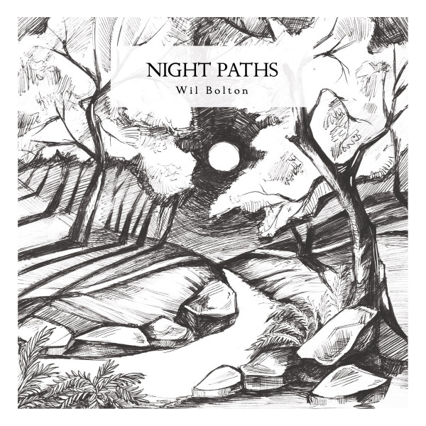 WIL BOLTON | Night Paths (Hidden Vibes) – CD