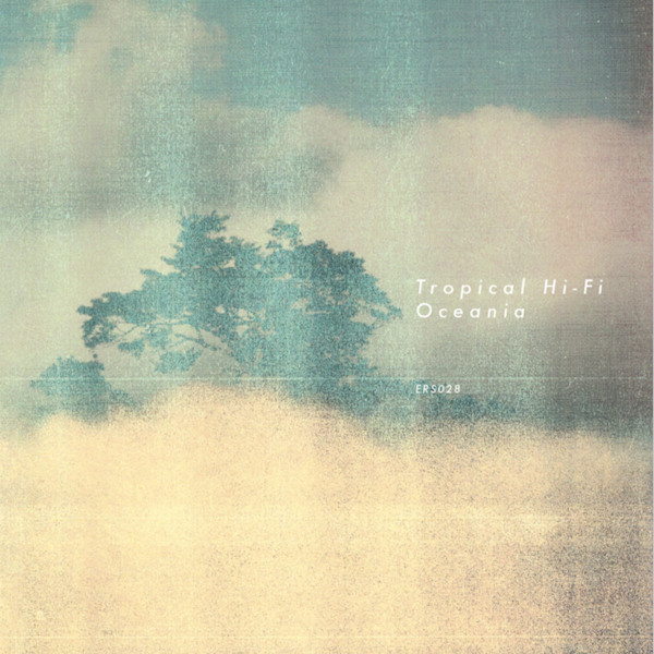 TROPICAL HIFI | Oceania (Emotional Response) – LP