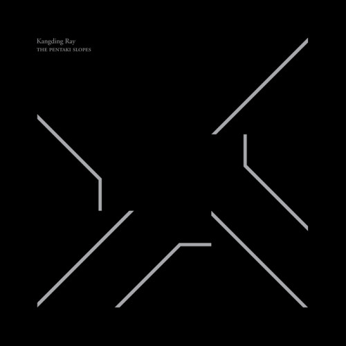 KANGDING RAY | The Pentaki Slopes (Raster-Noton) - EP