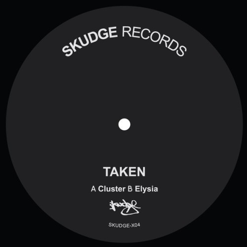 TAKEN | Cluster / Elysia (Skudge Records) - EP