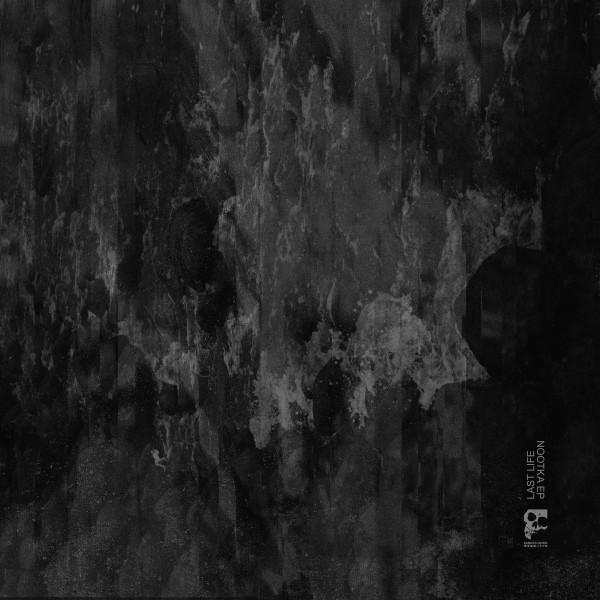 LAST LIFE | Nootka EP (Samurai Music)