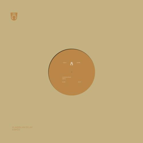 VLADISLAV DELAY | Espoo (Raster-Noton) - EP