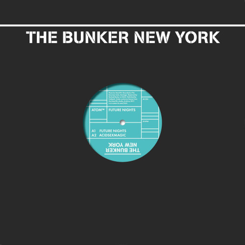 ATOM™ | Future Nights (The Bunker New York) - EP