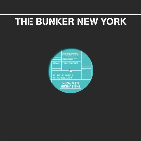 ATOM™ | Future Nights (The Bunker New York) – EP