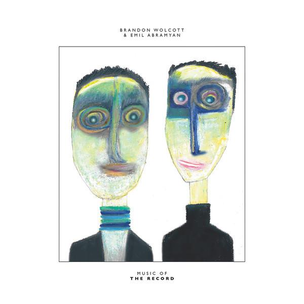 BRANDON WOLCOTT & EMIL ABRAMYAN | Music Of The Record (Kingdoms) – LP