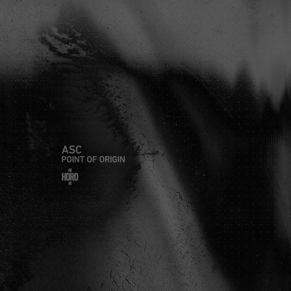 ASC | Point Of Origin (Horo) – EP