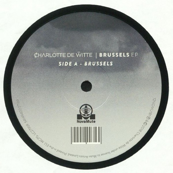 CHARLOTTE DE WITTE | Brussels EP (NovaMute)