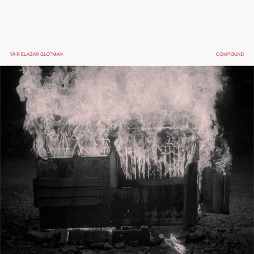YAIR ELAZAR GLOTMAN | Compound (Subtext) - LP