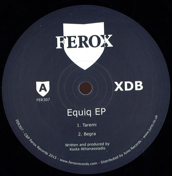 XDB | Equiq EP (Ferox Records)