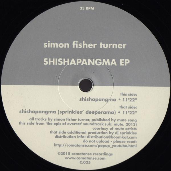 SIMON FISHER TURNER | Shishapangma EP (Comatonse Recordings)