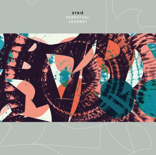 STRIË | Perpetual Journey (Serein) – EP