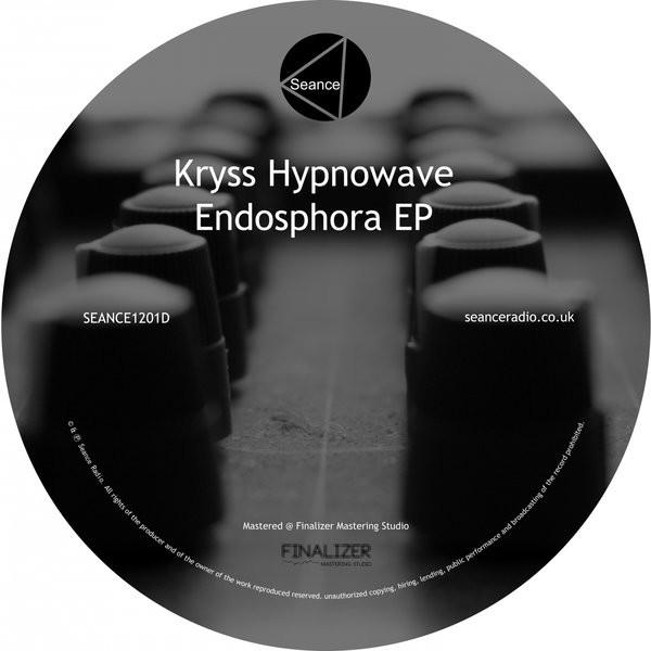 KRYSS HYPNOWAVE | Endosphora (Seance) – EP