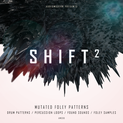SHIFT 2 | Sample Pack (Audiomodern)
