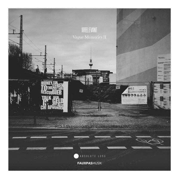 IRRELEVANT | Vague Memories 2 (Fauxpas Musik) – LP