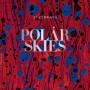 SEVERNAYA | Polar Skies (Fauxpas Musik) - LP
