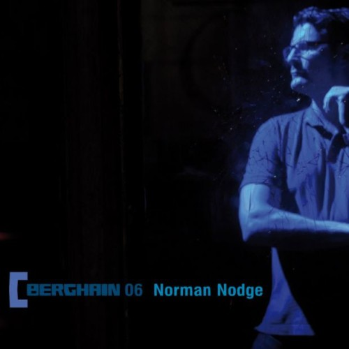 NORMAN NODGE | Berghain 06 (Ostgut Ton) - CD
