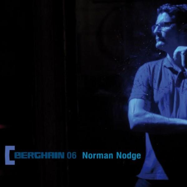 NORMAN NODGE | Berghain 06 (Ostgut Ton) – CD