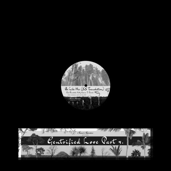 VARIOUS ARTISTS | Gentrified Love Part 4 (Sound Signature) – EP