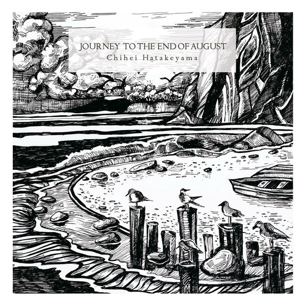 CHIHEI HATAKEYAMA | Journey To The End Of August : Deluxe Edition (Hidden Vibes) – CD
