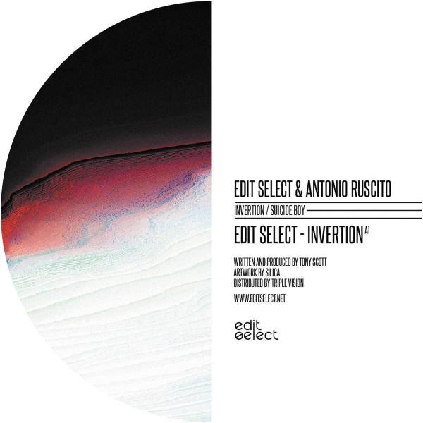 EDIT SELECT – ANTONIO RUSCITO |  Invertion / Suicide Boy (Edit Select Records) – EP