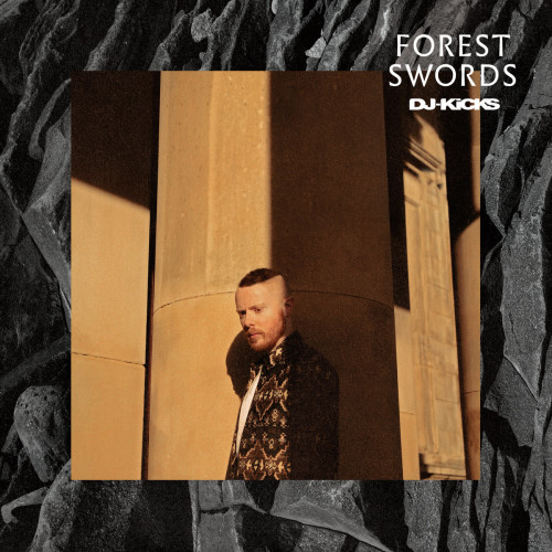 VARIOUS ARTISTS | DJ-Kicks : Forest Swords (!K7 records) - CD/LP