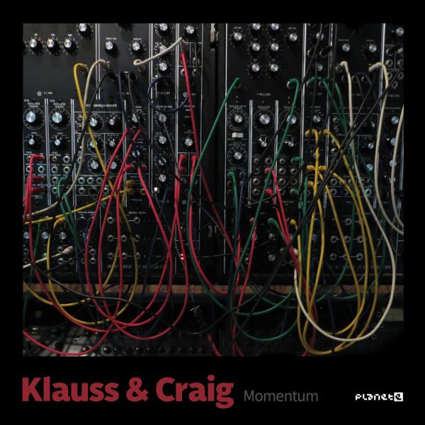 KLAUSS & CRAIG | Momentum (Planet E) – EP
