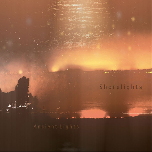SHORELIGHTS | Ancient Lights (Subwax Bcn) - CD/LP