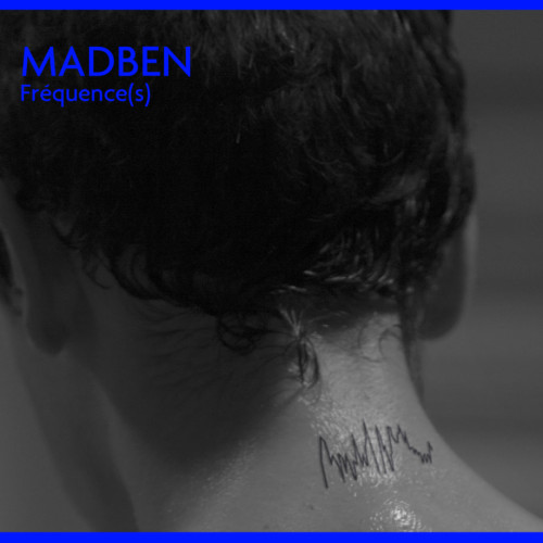MADBEN | Fréquence(s) (Astropolis Records) - CD/LP