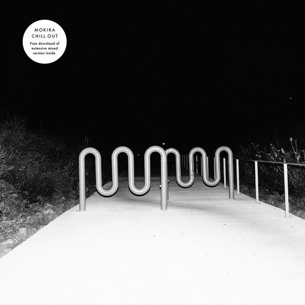 MOKIRA | Chill Out (Kontra-Musik) – LP