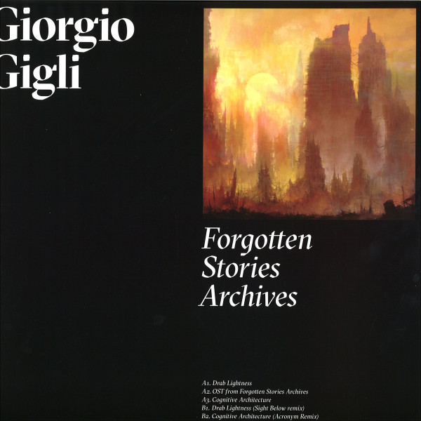 GIORGIO GIGLI | Forgotten Stories Archives (Metamorph) – EP