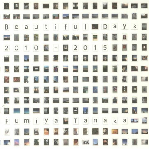 FUMIYA TANAKA | Beautiful Days 2010-2015 (Sundance) - CD